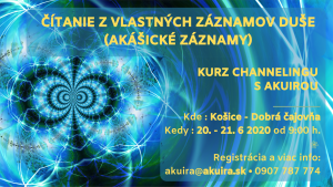 Akuira kurz channelingu Košice 20 jún 2020
