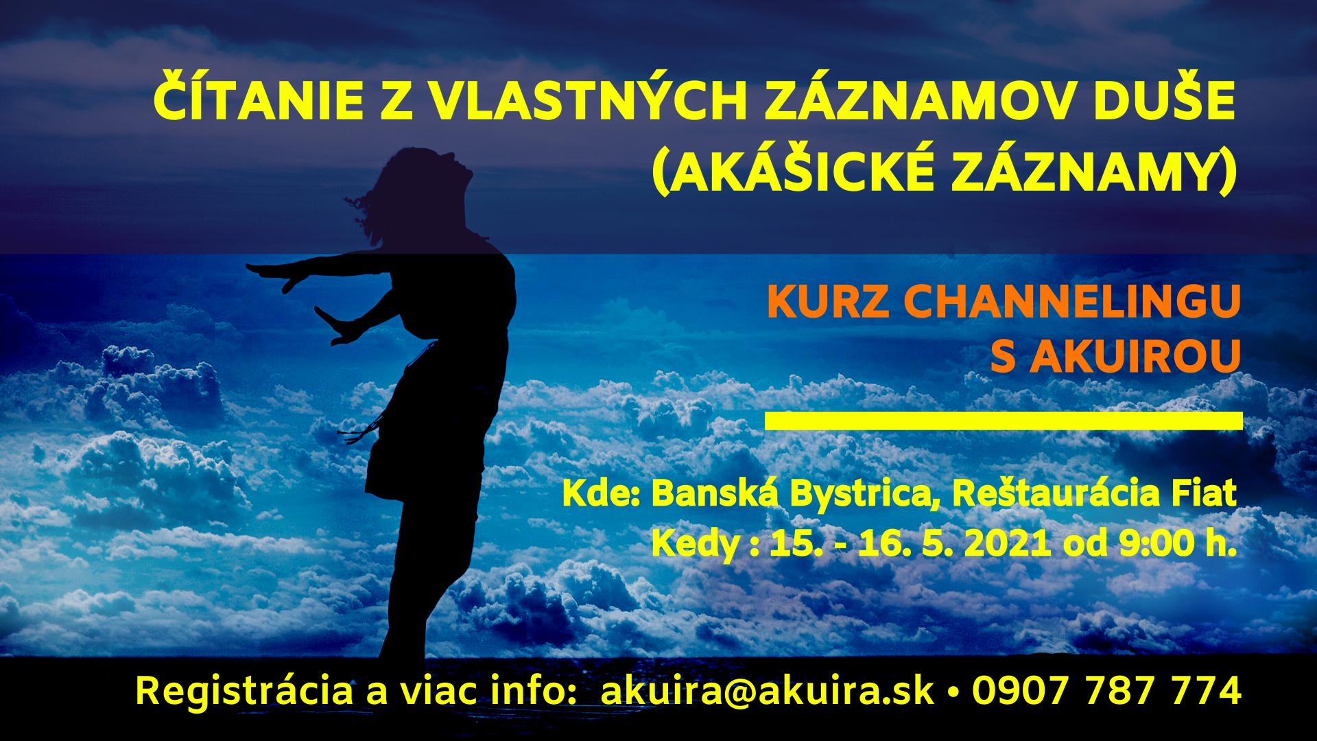 kurz channeling z akášických záznamov Banská Bystrica 15 - 16.5.2021