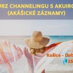 Kurz channelingu Akuira Košice kurz 25. - 26. 9. 2021