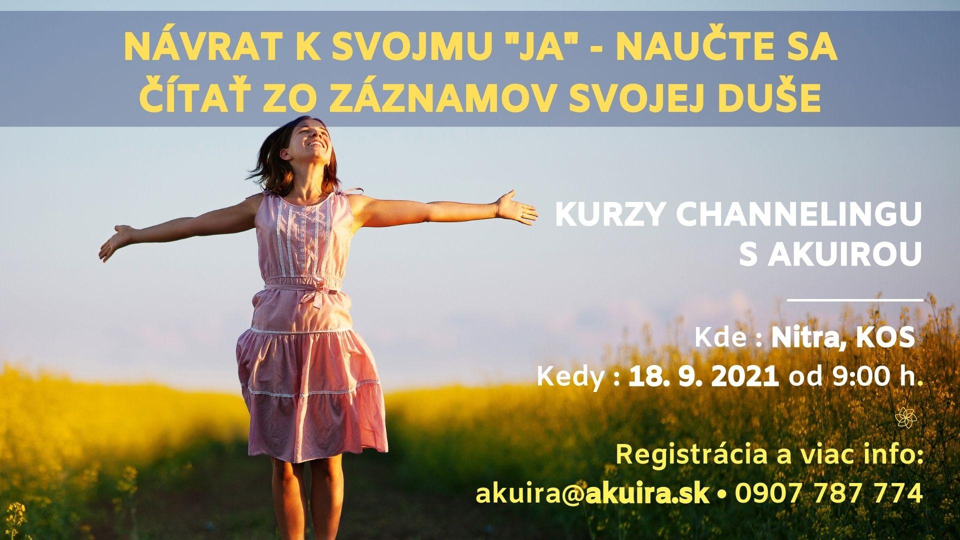 Kurz channeling 18. september 2021 Nitra Akuira